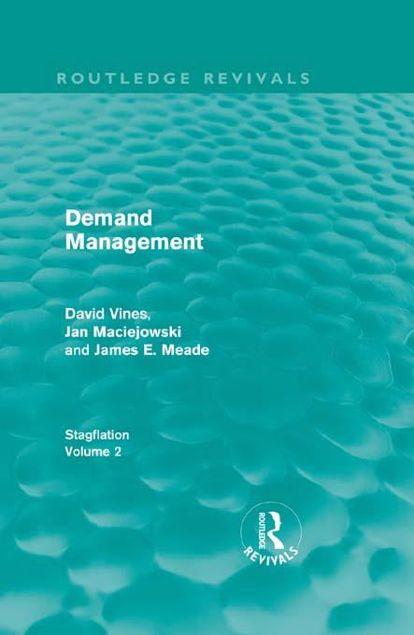 Picture of Demand Management (Routledge Revivals): Stagflation - Volume 2