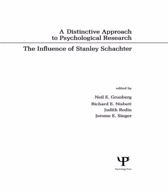 Picture of A Distinctive Approach To Psychological Research: The Influence of Stanley Schachter