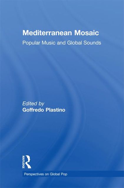 Picture of Mediterranean Mosaic: Popular Music and Global Sounds