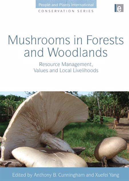 "Picture of Mushrooms in Forests and Woodlands: ""Resource Management, Values and Local Livelihoods"""