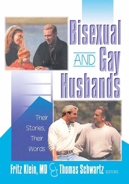 Picture of Bisexual and Gay Husbands: Their Stories, Their Words