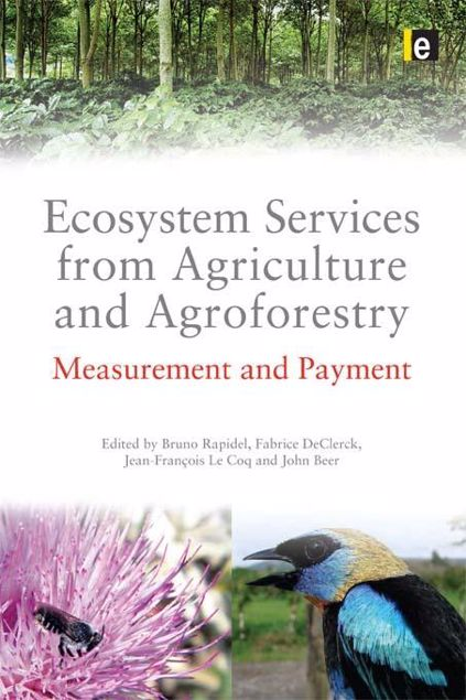 Picture of Ecosystem Services from Agriculture and Agroforestry: Measurement and Payment