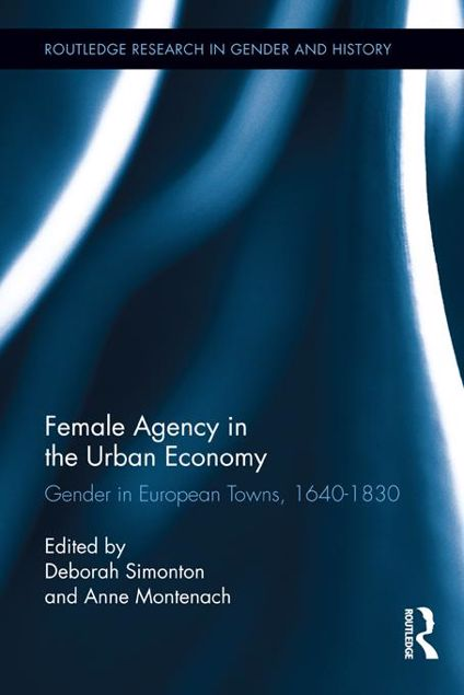 Picture of Gender and Urban Development: Gender in European Towns, 1640-1830