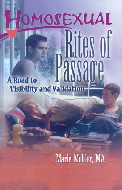 Picture of Homosexual Rites of Passage: A Road to Visibility and Validation