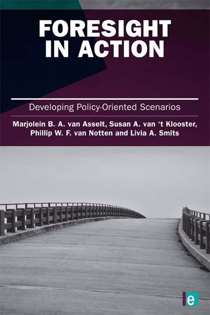 Picture of Foresight in Action: Developing Policy-Oriented Scenarios
