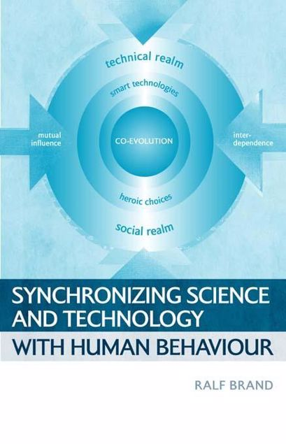Picture of Synchronizing Science and Technology with Human Behaviour