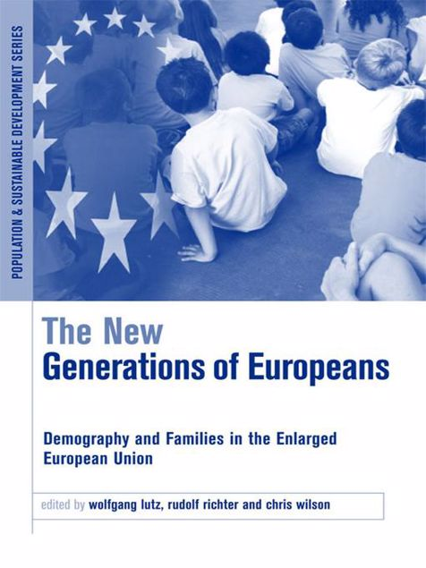 Picture of The New Generations of Europeans: Demography and Families in the Enlarged European Union