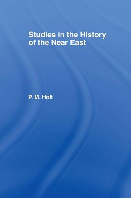 Picture of Studies in the History of the Near East