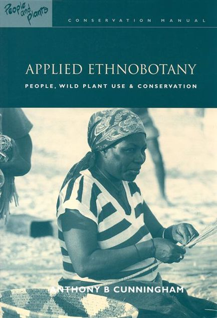"Picture of Applied Ethnobotany: ""People, Wild Plant Use and Conservation"""