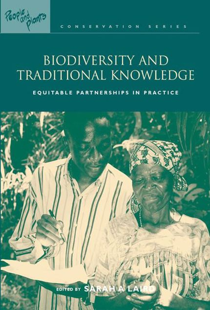 Picture of Biodiversity and Traditional Knowledge: Equitable Partnerships in Practice