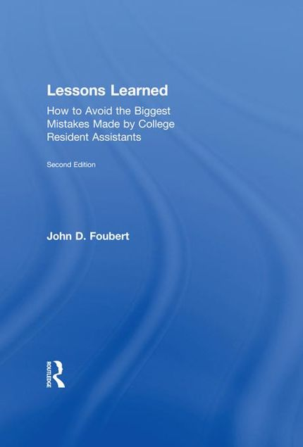 Picture of Lessons Learned: How to Avoid the Biggest Mistakes Made by College Resident Assistants