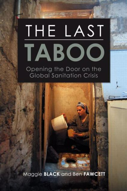 Picture of The Last Taboo: Opening the Door on the Global Sanitation Crisis