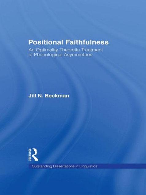 Picture of Positional Faithfulness: An Optimality Theoretic Treatment of Phonological Asymmetries