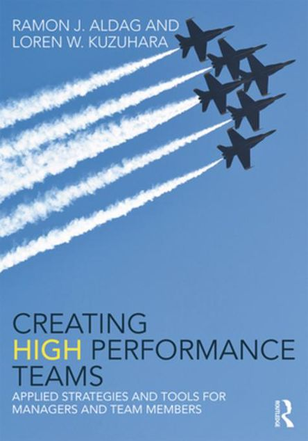 Picture of Creating High Performance Teams: Applied Strategies and Tools for Managers and Team Members