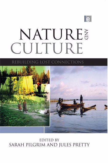Picture of Nature and Culture: Rebuilding Lost Connections