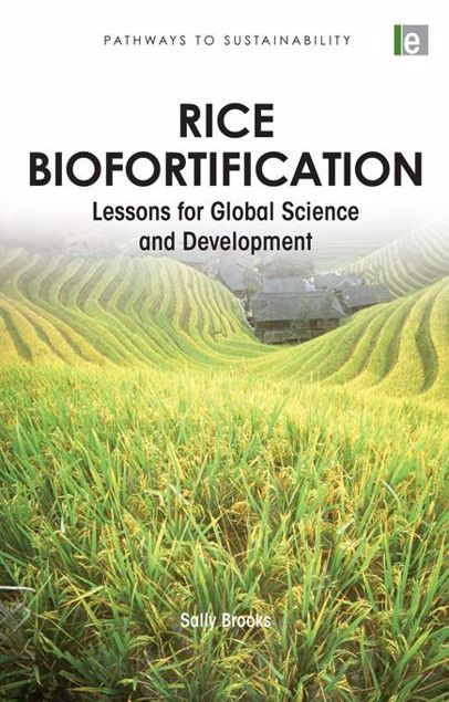 Picture of Rice Biofortification: Lessons for Global Science and Development