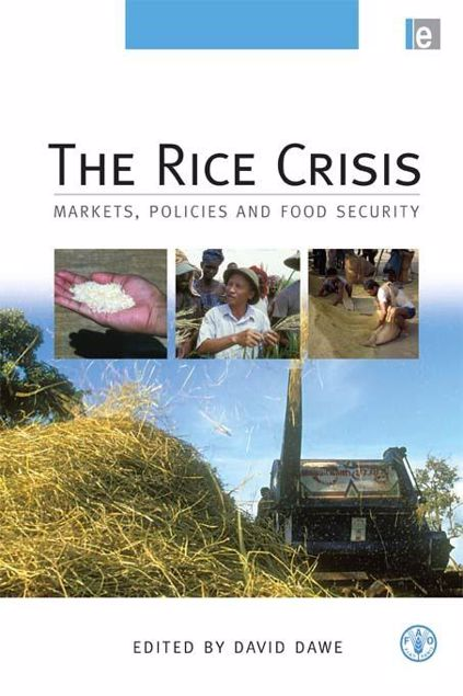 """Picture of The Rice Crisis: """"Markets, Policies and Food Security"""""""