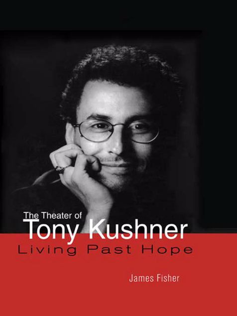 Picture of The Theater of Tony Kushner