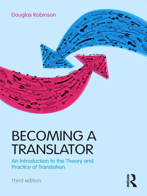 Picture of Becoming a Translator: An Introduction to the Theory and Practice of Translation