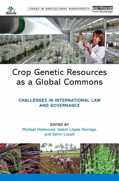 Picture of Crop Genetic Resources as a Global Commons: Challenges in International Law and Governance