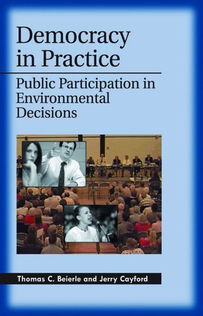 Picture of Democracy in Practice: Public Participation in Environmental Decisions