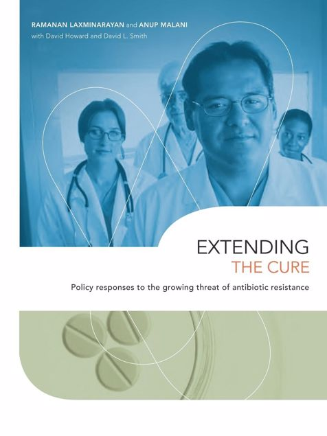 Picture of Extending the Cure: Policy Responses to the Growing Threat of Antibiotic Resistance