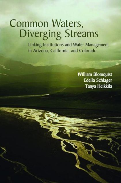 Picture of Common Waters, Diverging Streams: Linking Institutions and Water Management in Arizona, California, and Colorado