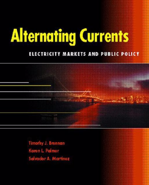 Picture of Alternating Currents: Electricity Markets and Public Policy