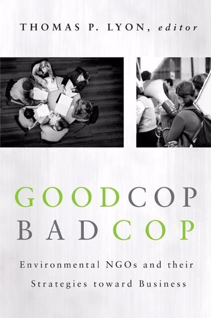 Picture of Good Cop/Bad Cop: Environmental NGOs and Their Strategies toward Business