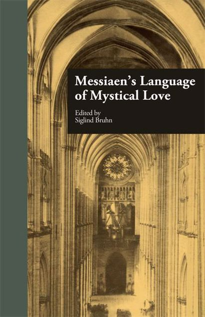 Picture of Messiaen's Language of Mystical Love