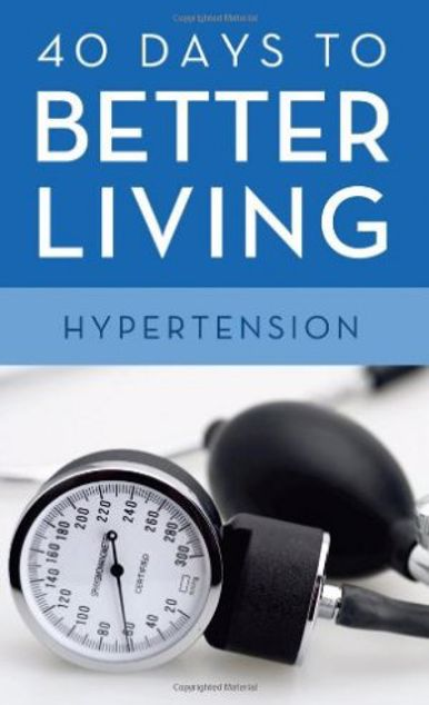 Picture of 40 Days To Better Living: Hypertension