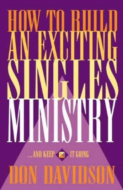 Picture of How To Build An Exciting Singles Ministry