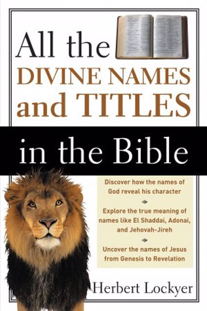 Picture of All The Divine Names And Titles In The Bible