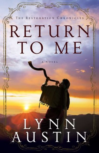 Picture of Return To Me (The Restoration Chronicles Book #1)