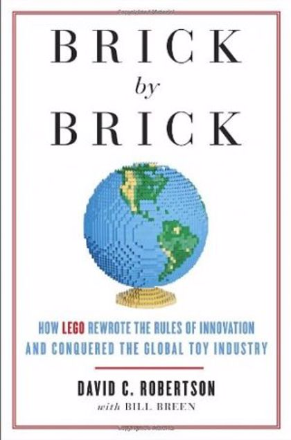Picture of Brick By Brick: How Lego Rewrote The Rules Of Innovation And Conquered The Global Toy Industry