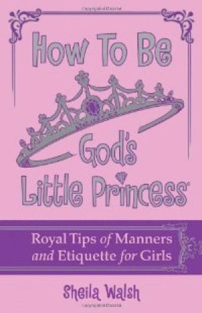 Picture of How To Be God's Little Princess