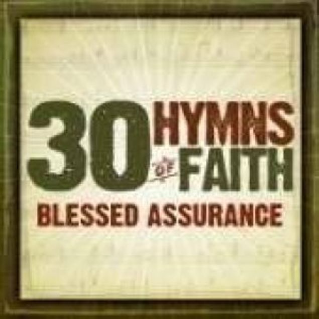 Picture of Cd 30 Hymns Of Faith: Blessed Assurance