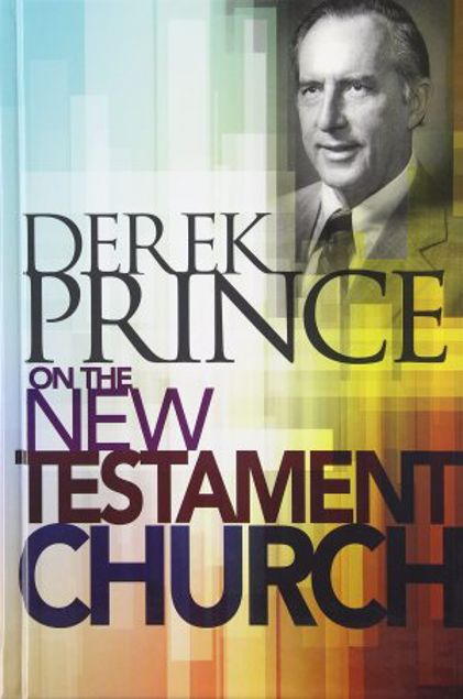 Picture of Derek Prince On The New Testament Church