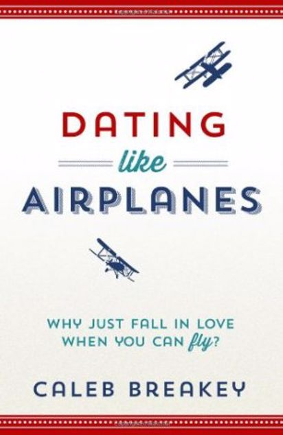 Picture of Dating Like Airplanes P/C