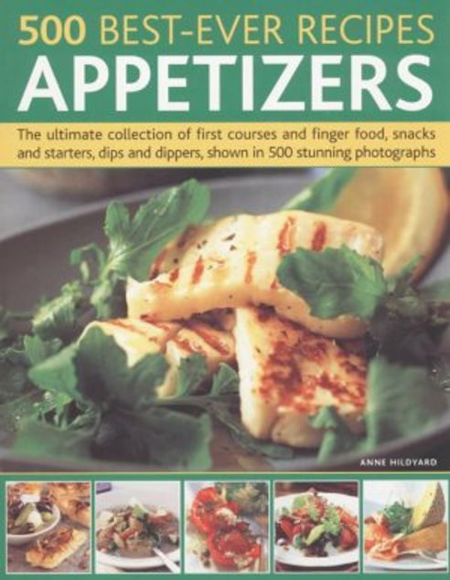 Picture of 500 Best-Ever Recipes Appetizers
