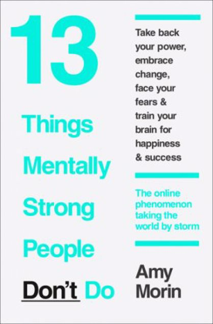Picture of 13 Things Mentally Strong People People Don't Do