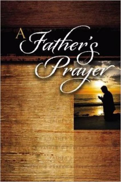 Picture of A Father's Prayer