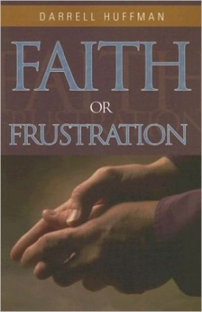Picture of Faith Or Frustration