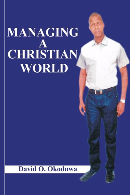 Picture of MANAGING A CHRISTIAN WORLD