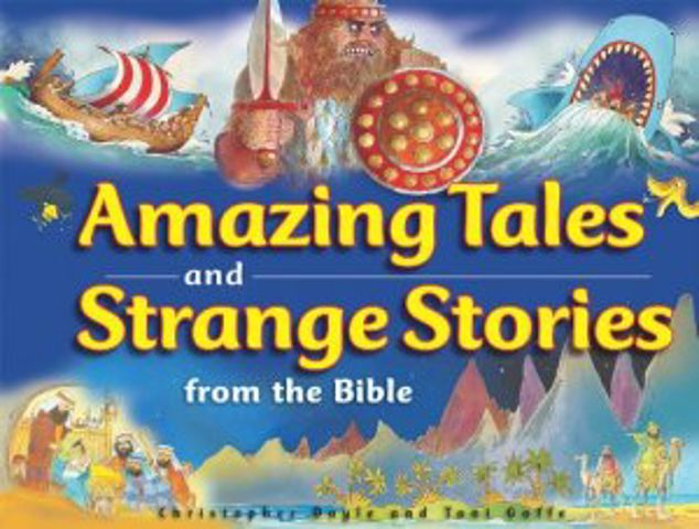 Picture of Amazing Tales And Strange Stories Of The Bible