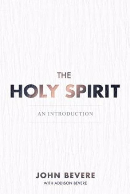 Picture of The Holy Spirit: An Introduction