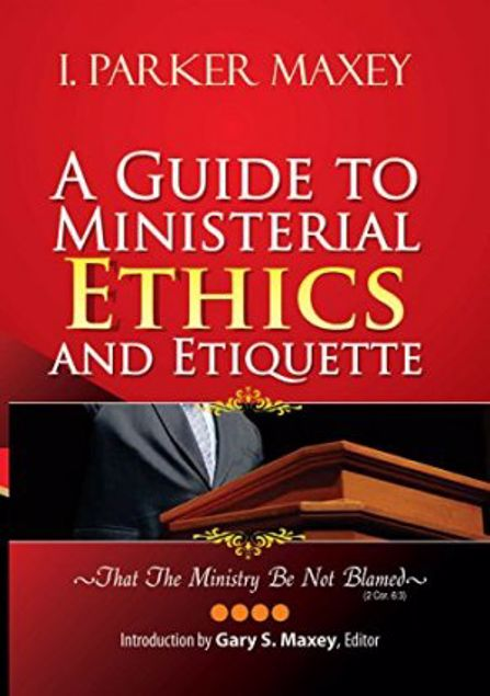 Picture of A Guide To Ministerial Ethics And Etiquette