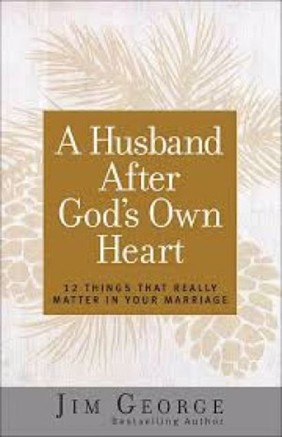 Picture of A Husband After God's Own Heart: 12 Things That Really Matter In Your Marriage