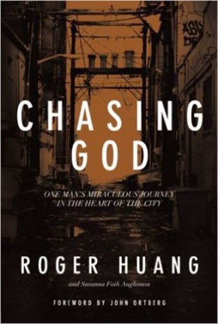 Picture of Chasing God: One Man's Miraculous Journey In The Heart Of The City