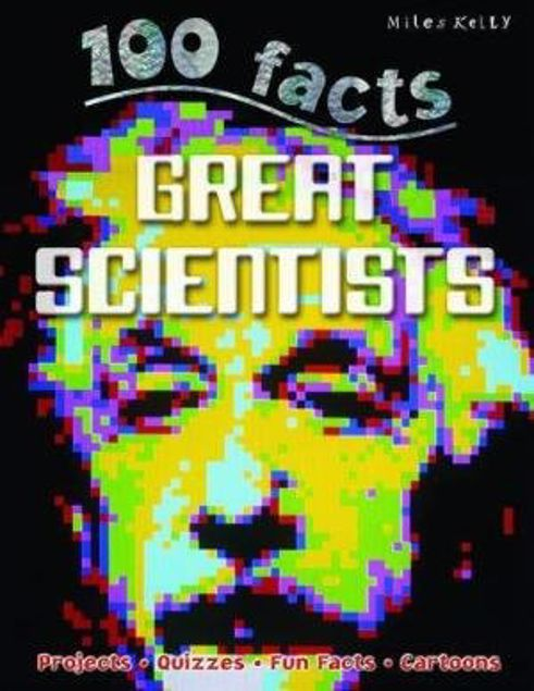 Picture of 100 Facts Great Scientists